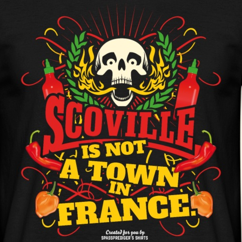 Chili T Shirt Scoville Is Not A Town In France