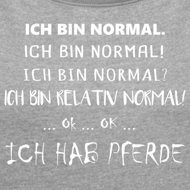 Ich bin normal - Shirt locker