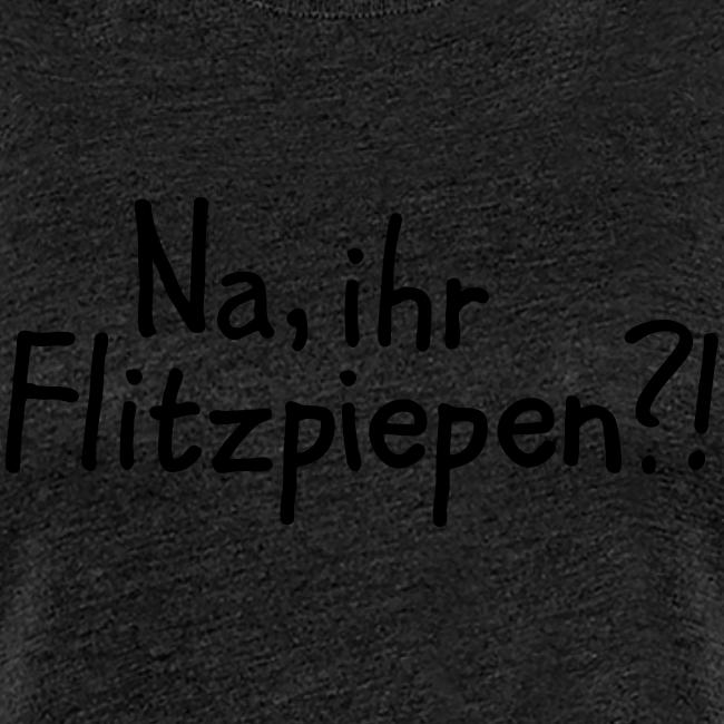 Na, ihr Flitzpiepen?! Witziger Berlin Spruch