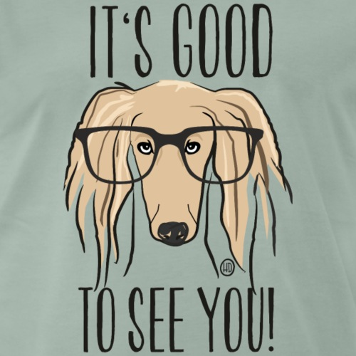 It's good to see you - Saluki MP