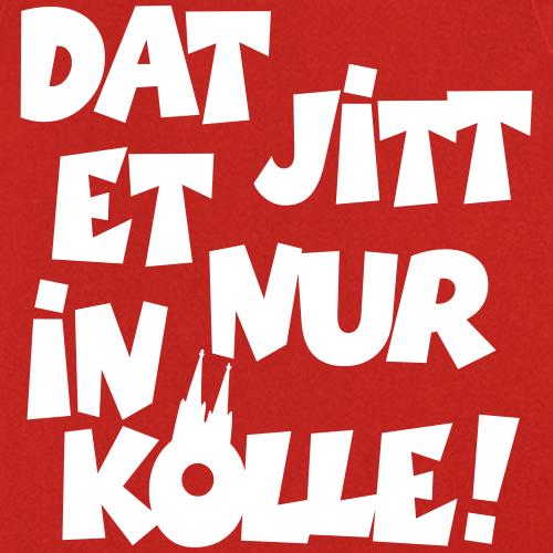 Dat jitt et nur in Kölle - Das gibt es nur in Köln