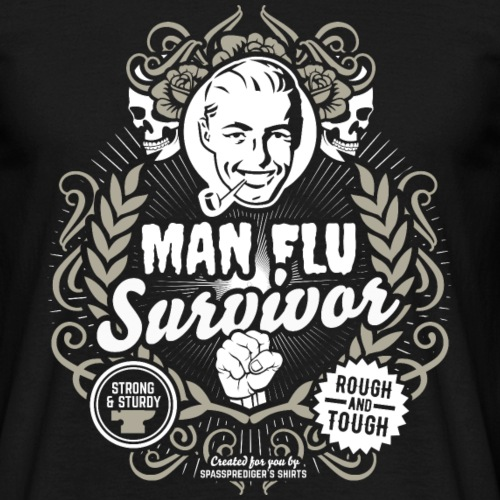 Sprüche T Shirt Man Flu Survivor