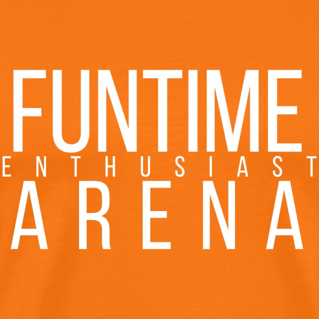 Shirt - FunTime Arena Enthusiast