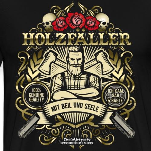 Holzfäller T Shirt Mit Beil und Seele   Spruch