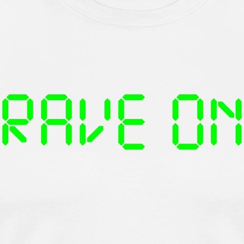 Rave On digital display