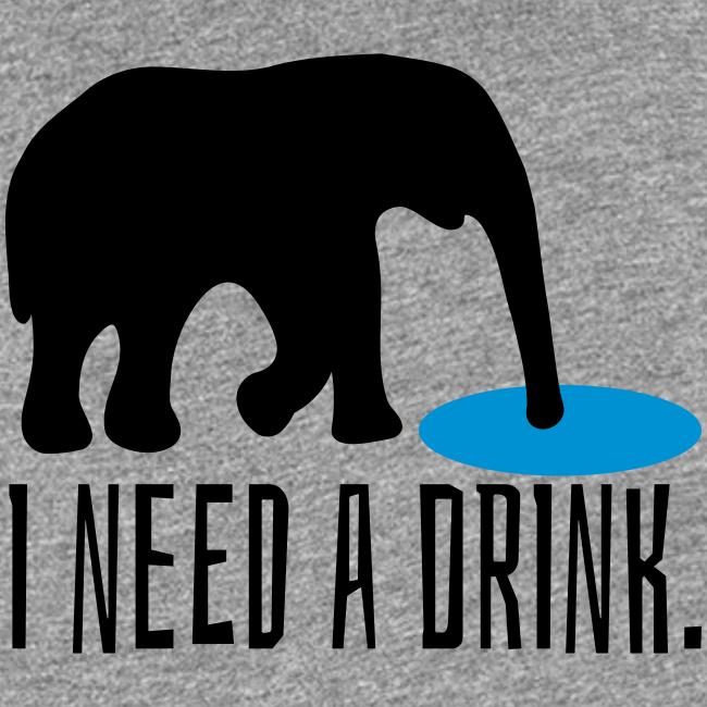 I need a drink Trinken Spruch Tank Top