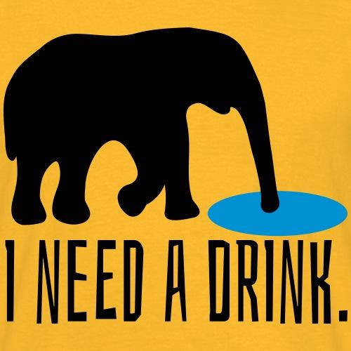 Trinken Saufen Need A Drink Elefant Spruch