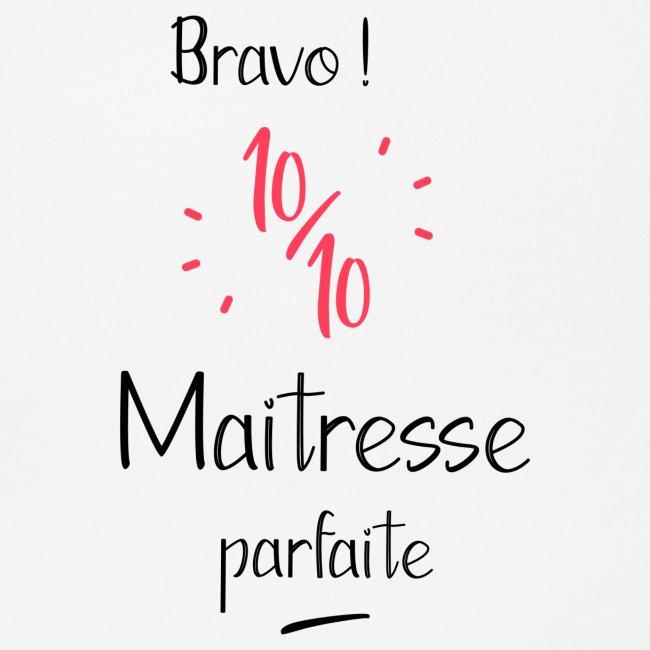 Bravo maitresse 10 sur 10 Autres