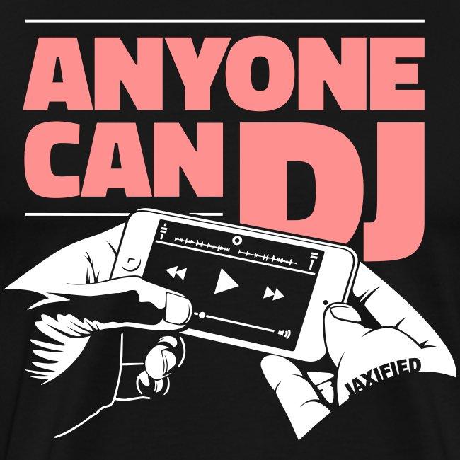 Anyone Can DJ ♂