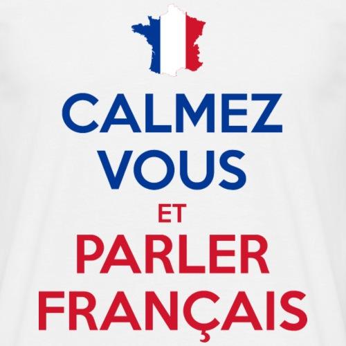 Calmez Vous et Parler Français