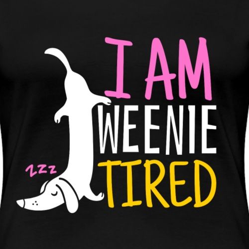 Weenie Tired