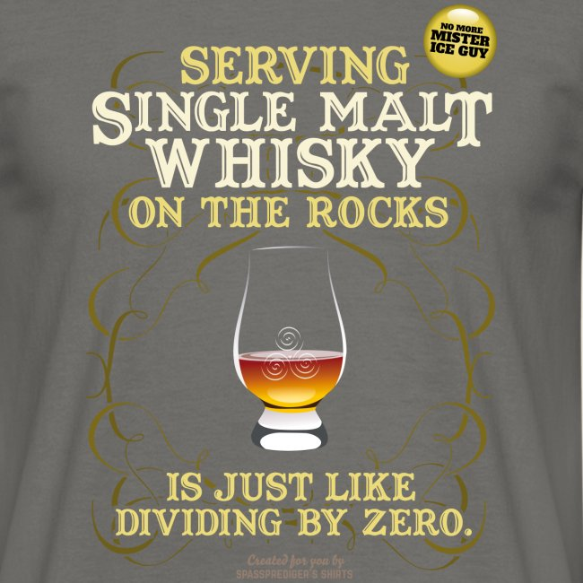 Whisky T Shirt Single Malt on the Rocks