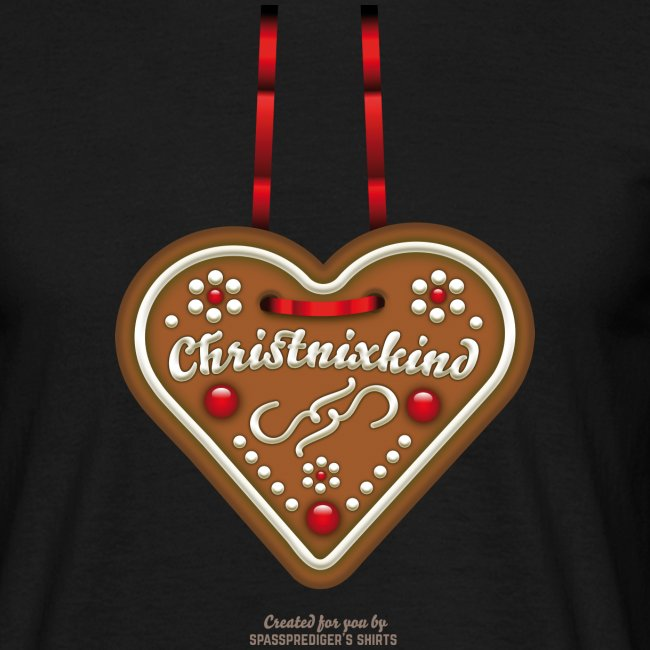 Weihnachts T Shirt Christnixkind Lebkuchenherz