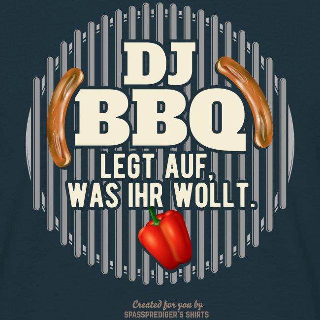 Lustiges Grill T Shirt Spruch DJ BBQ