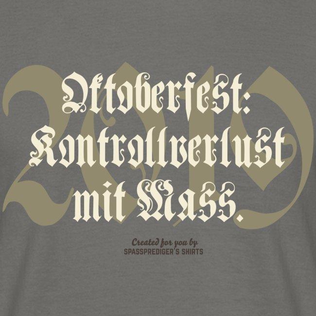 Oktoberfest T Shirt Kontrollverlust mit Mass