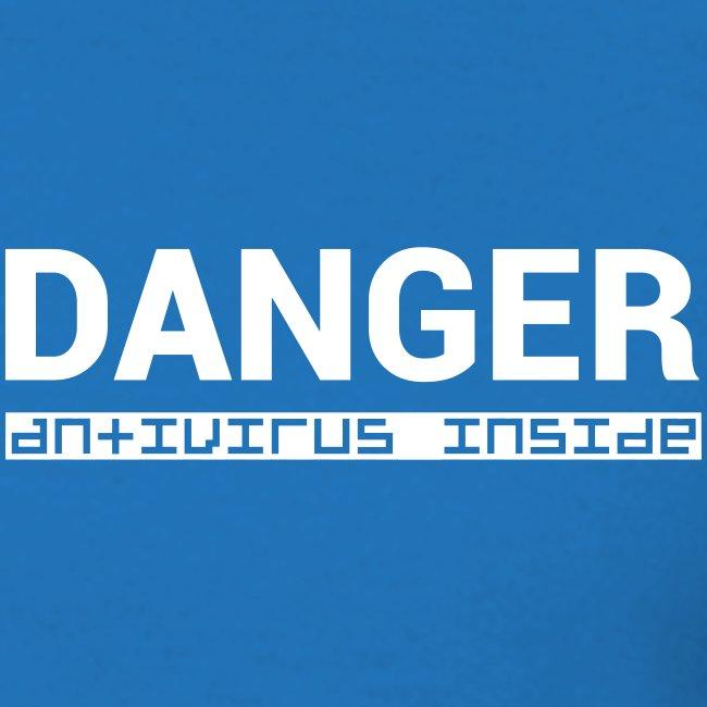 DANGER - Antivirus Inside BIG