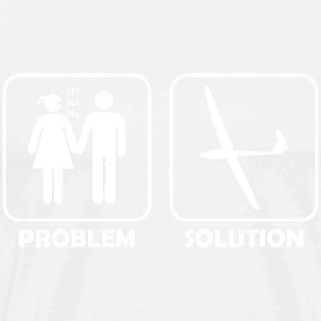 Problem Solution Geschenk - Segelflieger Spruch