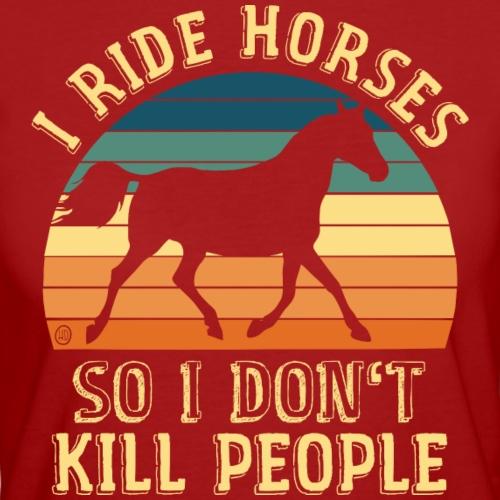 Pferdespruch - Ich reite Pferde