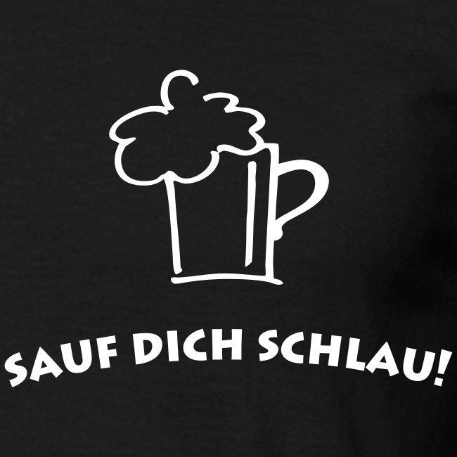 T-Shirt SAUF DICH SCHLAU