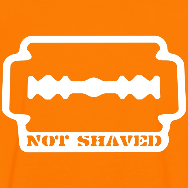 Not shaved!