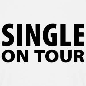 Weiß Single on Tour T-Shirt - Männer T-Shirt