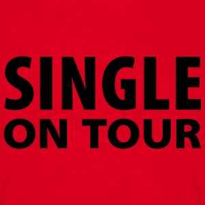 Rood Single on Tour T-Shirts - Mannen T-shirt