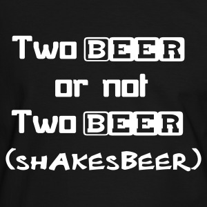 Two Beer Or Not Two Beer (SHAKESBEER) - Men's Ringer Shirt