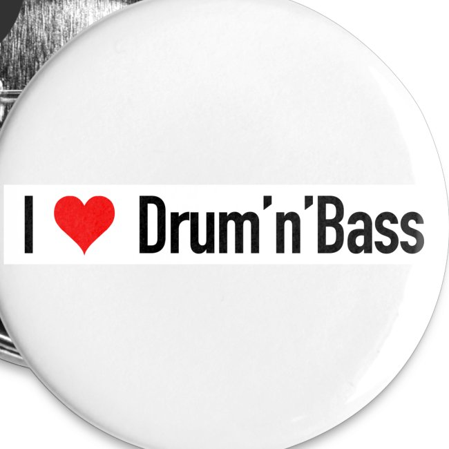 I love Drum 'n' Bass Buttons - Small