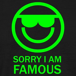 SORRY I AM FAMOUS - T-shirt Homme