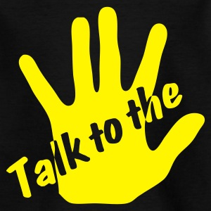 Black Talk to the hand Juniors - Teenage T-shirt