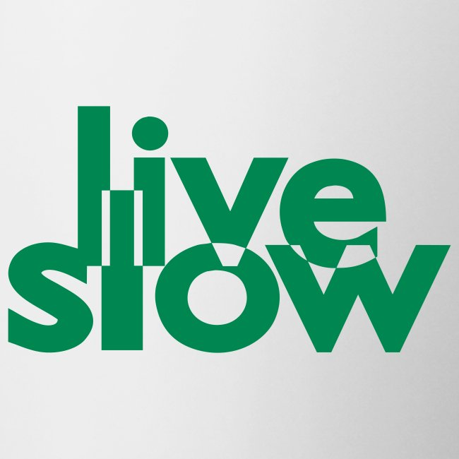 live slow Tase