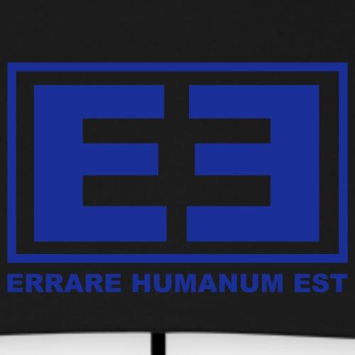 EHE - ERRARE HUMANUM EST