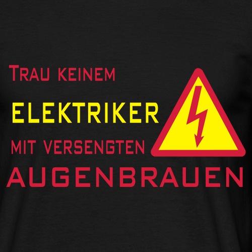Trau keinem Elektriker