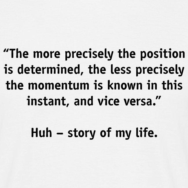 Uncertain life?