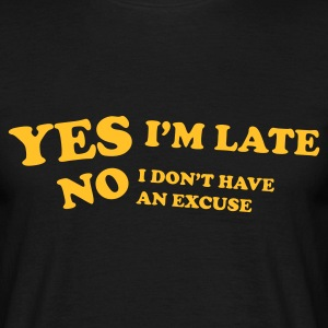 Black Late T-Shirts - Men's T-Shirt