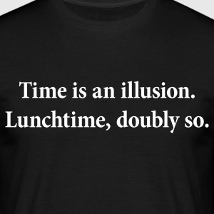 Time is an illusion - Men's T-Shirt