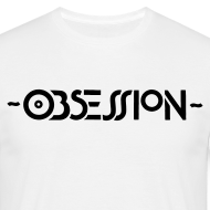 Design ~ Obsession T-shirt