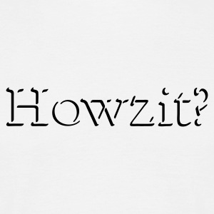 White Howzit? Men's Tees - Men's T-Shirt