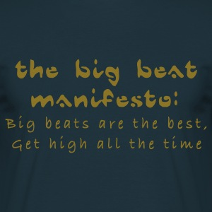 Navy The Big Beat Manifesto T-Shirts - Men's T-Shirt