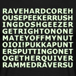 Raver Slang - Men's T-Shirt