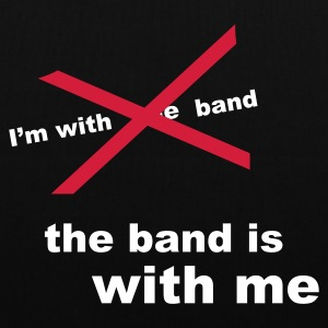 the band is with me - Tote Bag