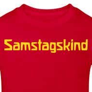 Motiv ~ Samstagskind Bio Shirt
