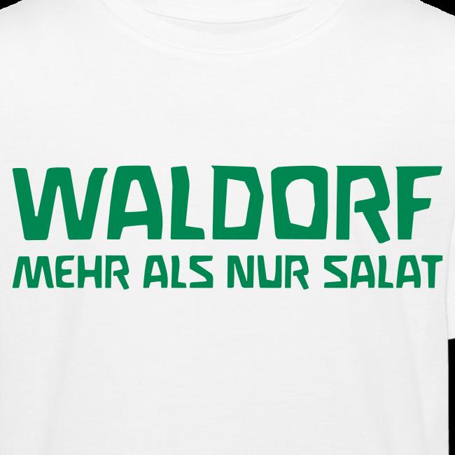 WALDORF MEHR ALS NUR SALAT Bio Shirt