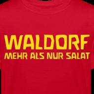 Motiv ~ WALDORF MEHR ALS NUR SALAT Bio Shirt