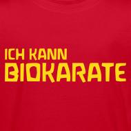 Motiv ~ ICH KANN BIOKARATE Bio Shirt