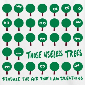 Weiß Those useless trees - Bäume Kinder Shirts - Teenager T-Shirt