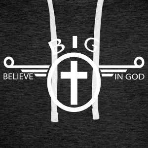 BIG (belive in god) - Sweat-shirt à capuche Premium pour hommes