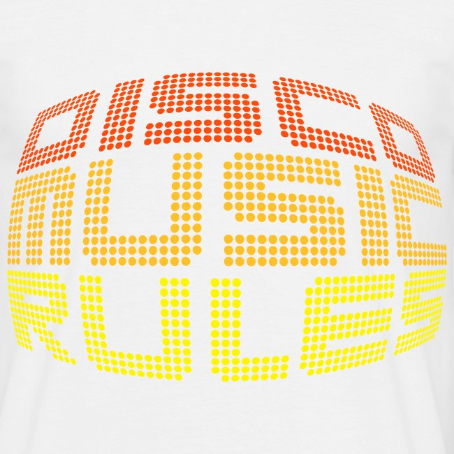 Disco Music Rules (Hombre)