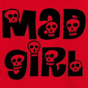 Mad Girl - Teenager T-Shirt