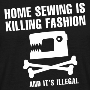 Zwart Home sewing is killing fashion T-shirts - Mannen T-shirt
